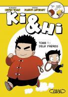 Ki & Hi (1) : Deux frères